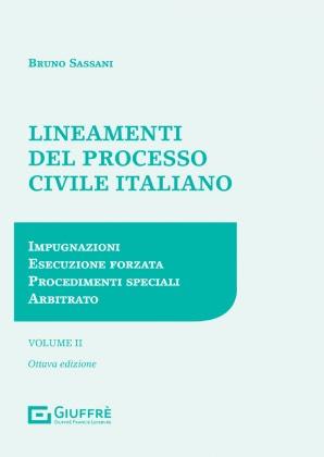 LINEAMENTI DEL PROCESSO CIVILE ITALIANO