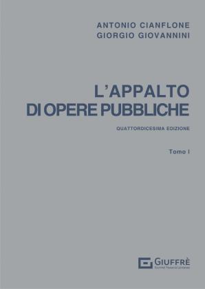 L'APPALTO DI OPERE PUBBLICHE