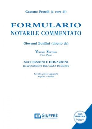 VOLUME VII - SUCCESSIONI E DONAZIONI. LE SUCCESSIONI PER CAUSA DI MORTE. DUE TOMI