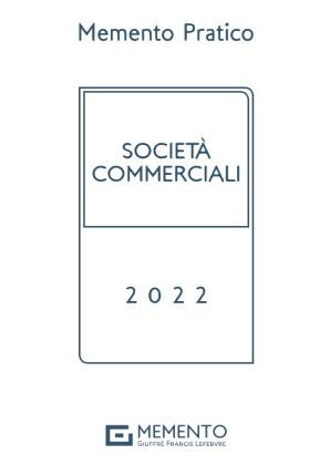 MEMENTO PRATICO - SOCIETÀ COMMERCIALI