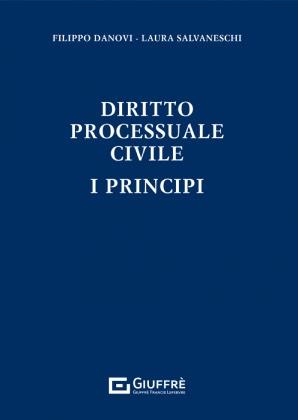 DIRITTO PROCESSUALE CIVILE I PRINCIPI