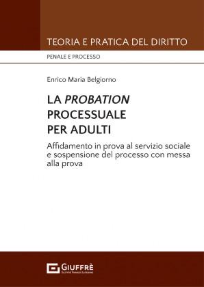 LA PROBATION PROCESSUALE PER ADULTI