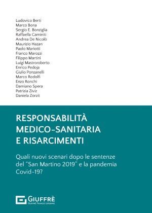 RESPONSABILITÀ MEDICO-SANITARIA E RISARCIMENTI