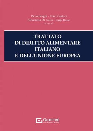 TRATTATO DI DIRITTO ALIMENTARE ITALIANO E DELL'UNIONE EUROPEA