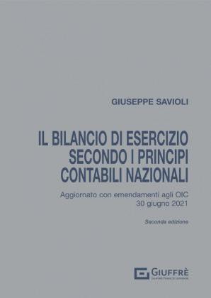 IL BILANCIO DI ESERCIZIO SECONDO I PRINCIPI CONTABILI NAZIONALI
