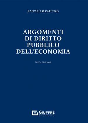 ARGOMENTI DI DIRITTO PUBBLICO DELL'ECONOMIA