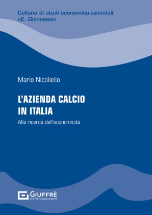 L'AZIENDA CALCIO IN ITALIA