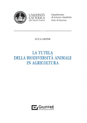 LA TUTELA DELLA BIODIVERSITÀ ANIMALE IN AGRICOLTURA